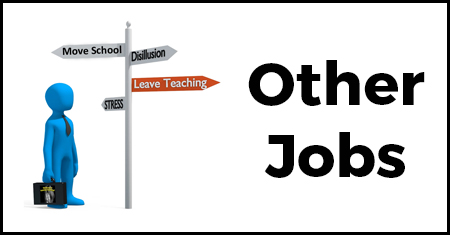 Thinking of Leaving Teaching - Other Jobs