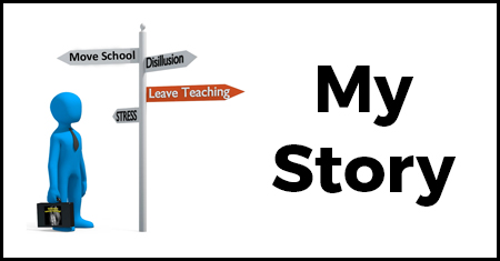 Thinking of Leaving Teaching? My Story