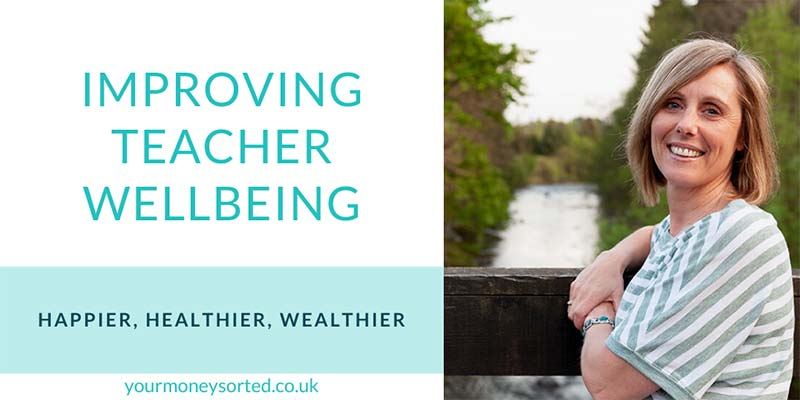 Your Money Sorted Advert - Improving Teacher Wellbeing