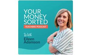 Your Money Sorted Teachers Podcast